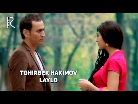 Tohirbek Hakimov - Laylo | Тохирбек Хакимов - Лайло