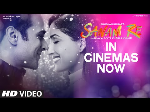 SANAM RE : IN CINEMAS NOW | Pulkit Samrat, Yami Gautam | Divya Khosla Kumar | T-Series