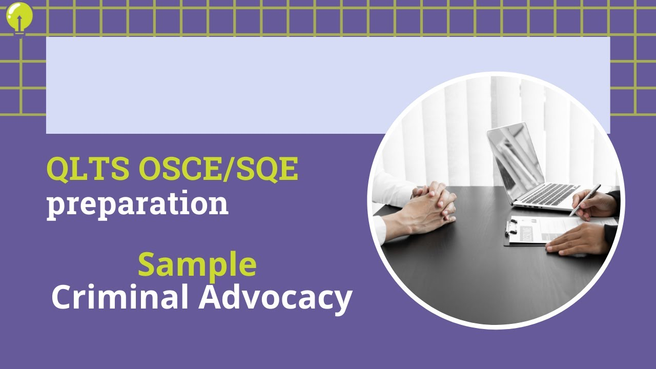 QLTS OSCE Practice areas - Part one: Advocacy/Present