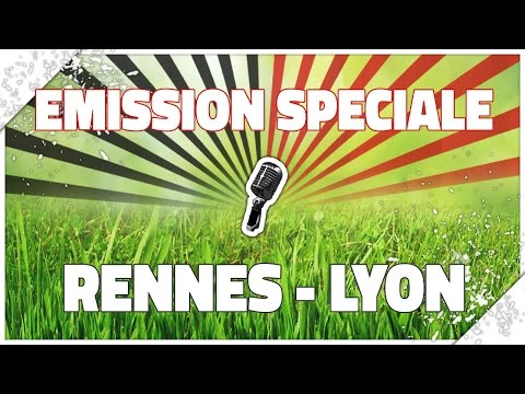 [Radio-Roazhon] EMISSION SPECIALE | RENNES - LYON