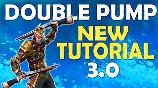 NEW DOUBLE PUMP TUTORIAL | DOUBLE PUMP RETURNS AFTER PATCH 3.0 - (Fortnite Battle Royale)