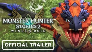 Monster Hunter Stories 2: Wings of Ruin - Official Trailer 2