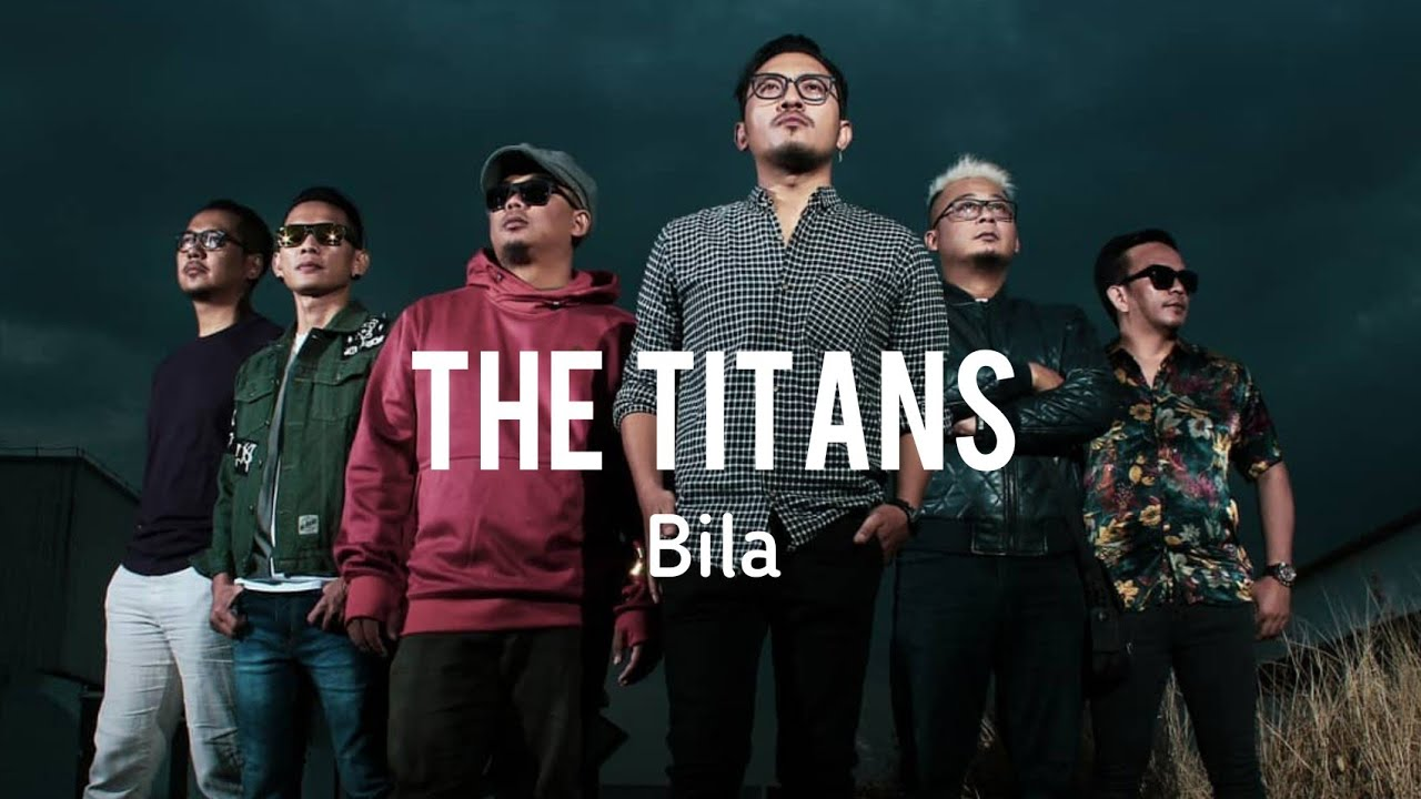 Download Bila - The Titans ( Lirik )