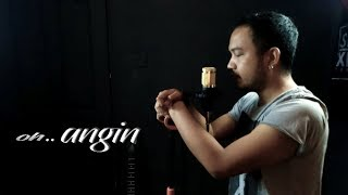 Download Lagu Oh Angin - Trio Ambisi (SLOW ROCK VERSION) Cover By Stevano muhaling mp3