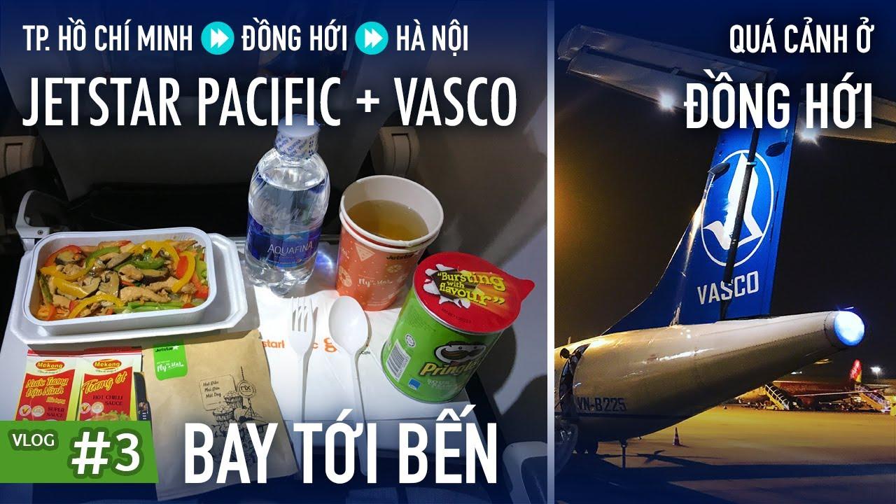 BAY TỚI BẾN #3: Quá cảnh ở Đồng Hới, bay VASCO và Jetstar Pacific | Yêu Máy Bay