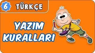 Yazım Kuralları   6. Sınıf Türkçe evokul Kampı