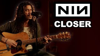 Nine Inch Nails - Closer (Acoustic Cover)