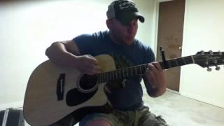 If Heaven Wasn't So Far Away--Justin Moore, acoustic cover by Tucker Doak