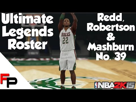 NBA 2K15 - Michael Redd, Alvin Robertson & Jamal Mashburn - Ultimate Legends Roster - Update 39