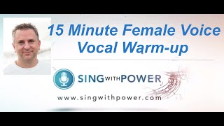 15 min Female Voice Warm-up