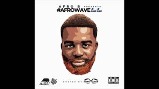 Afro B ft Dr Sid - Personal Lover Team Salut Remix (AfroWave Audio)