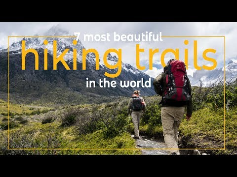 7 Most Beautiful Hiking Trails In The World | Best Hiking Trails Ever