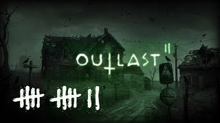 OUTLAST 2 (#12) : WIGGLING is now a thing?!