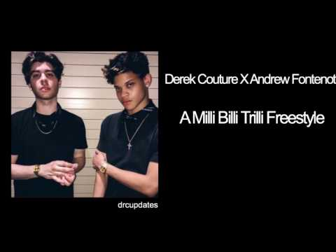 Derek Couture x Andrew Fontenot- Milli Billi Trilli Freestyle