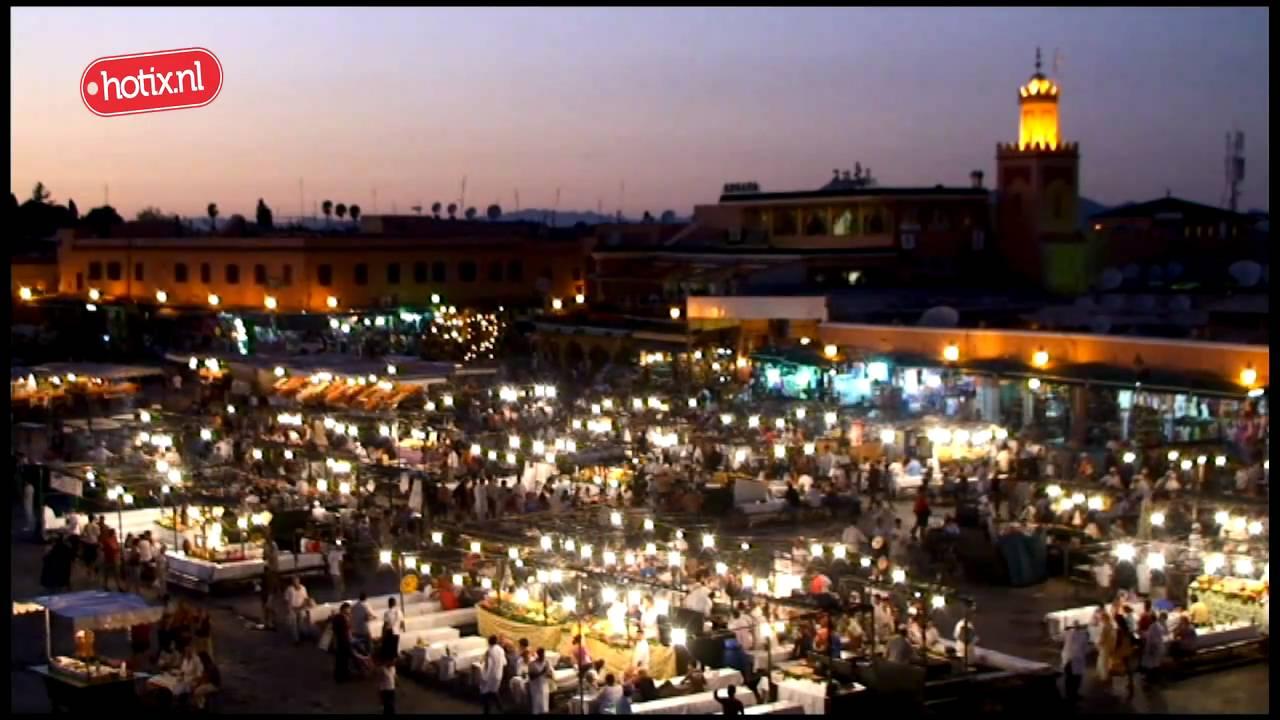 Bezienswaardigheden Marrakech Hotix Nl Youtube