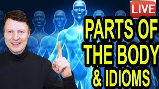 Learn Parts of the body and some idioms  | Learn English with Steve Ford