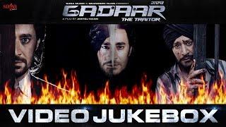 Gadaar - The Traitor | Harbhajan Mann | Video Jukebox | Latest Punjabi Songs 2015