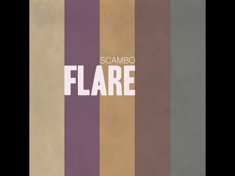 SCAMBO - DISCO FLARE 2012