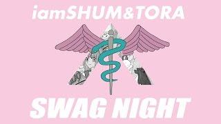 iamSHUM / iamSHUM&TORA 【クラブで今話題のこの曲!】
