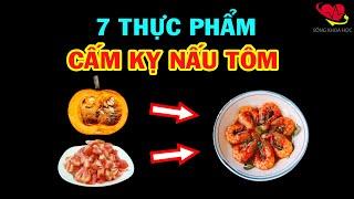 7 Loại Thực Phẩm Nấu Cùng Tôm Cực Độc, Ăn Vào Có Ngày Chết Oan