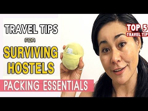 TOP 5 TRAVEL TIPS  FOR STAYING AT HOSTELS
