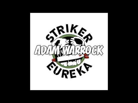 "Adam WarRock ""Striker Eureka"" [Pacific Rim Rap]"