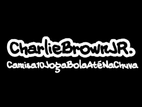 Charlie Brown Jr - Dona do Meu Pensamento