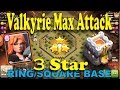 Th11 vs Th11 War 3 Star Valkyrie Attack Strategy Ring Square Base