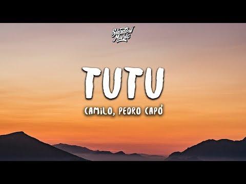 Camilo & Pedro Capó - Tutu (Letra / Lyrics)