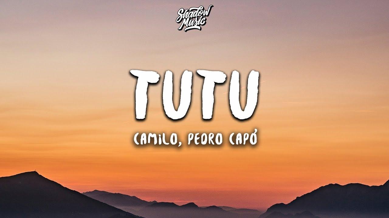 Download Camilo & Pedro Capó - Tutu (Letra / Lyrics)