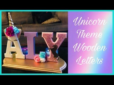 DIY Unicorn Wooden Letters