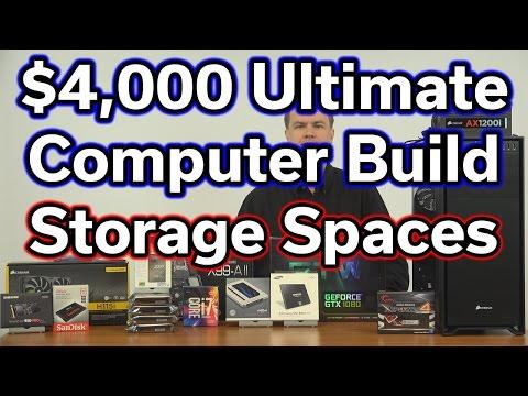 $4,000 Ultimate Computer Build - Part 8 - Storage Spaces