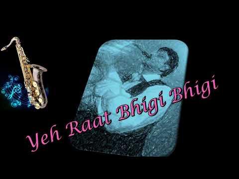 #276:-Yeh Raat Bhigi Bhigi    Chori Chori    Best Bollywood Saxophone Instrumental