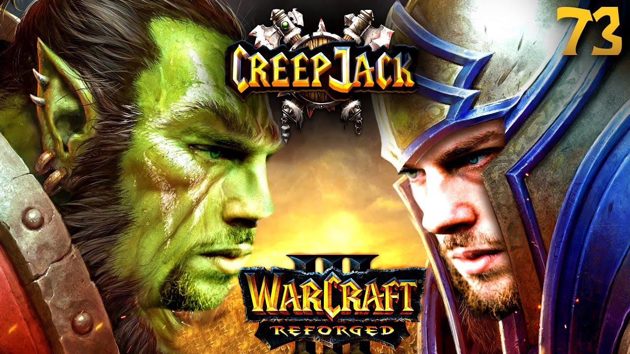 Die letzte Chance auf einen Saison-Erfolg   Creepjack: Warcraft 3 Reforged #73 mit Florentin