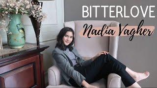 Bitterlove ( Ardhito Pramono ) Cover Song by Nadia Vagher