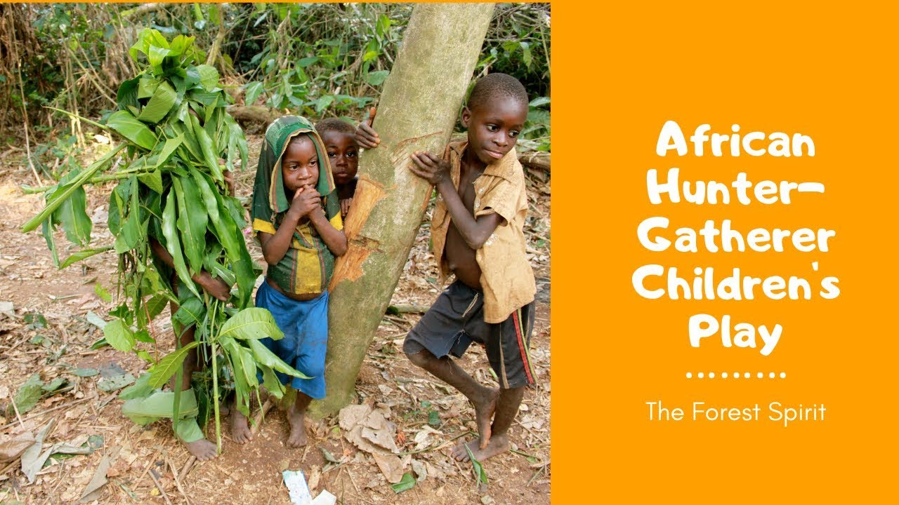 African hunter-gatherer children's play: the forest spirit