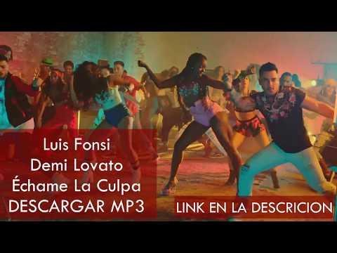 Luis Fonsi -  Échame La Culpa (DESCARGAR MP3)