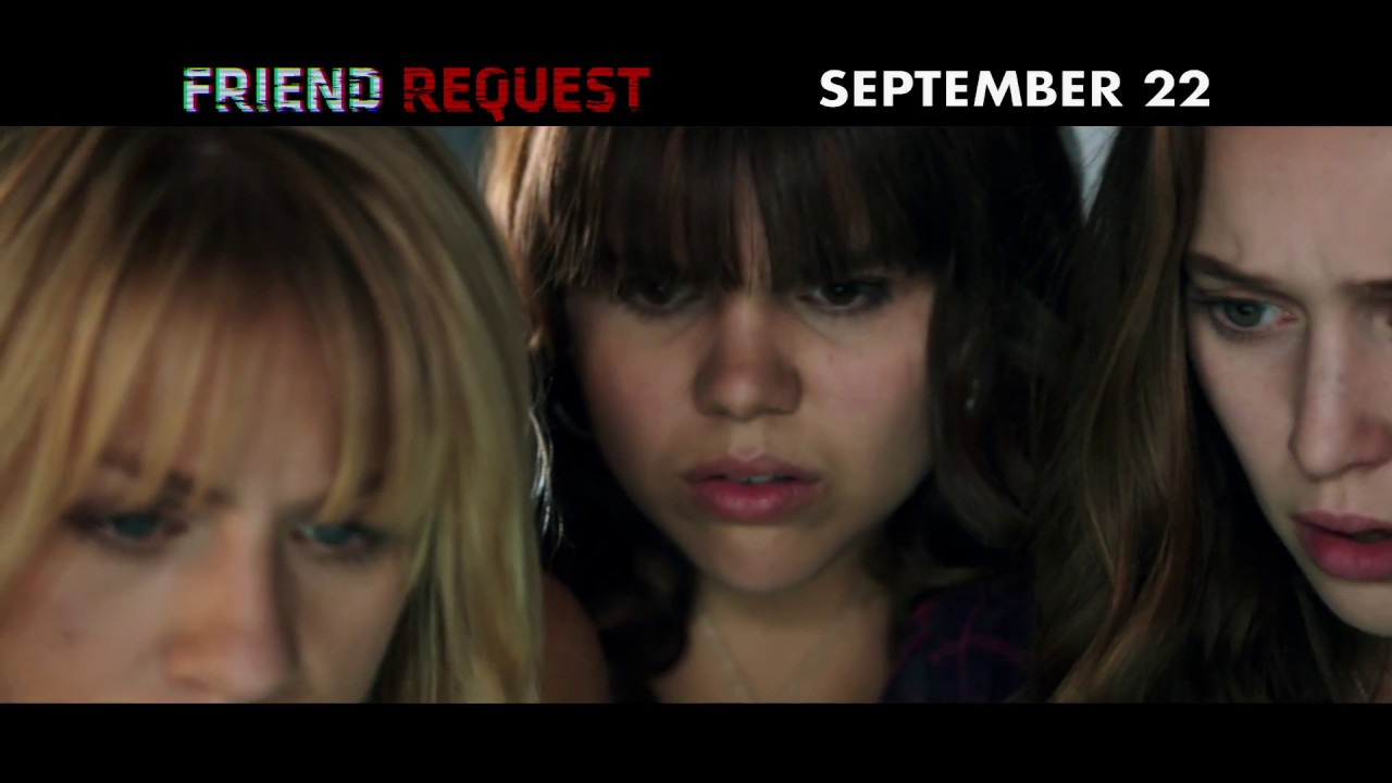Download FRIEND REQUEST - In theaters Sept. 22 - VIRAL  TV