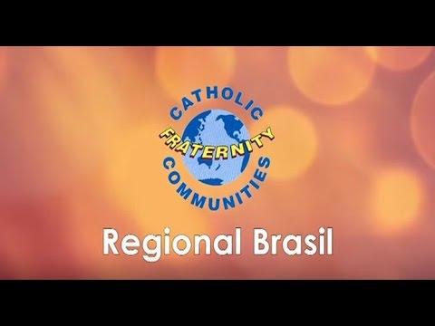 Comunidade Novas da Regional Brasil: Catholic Fraternity