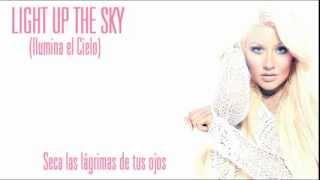Christina Aguilera - Light Up The Sky (Subtitulos en Español)