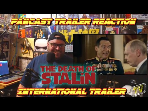 THE DEATH OF STALIN INTERNATIONAL TRAILER REACTION