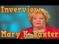 A Divine Revelation of Heaven Interview with Mary K. Baxter