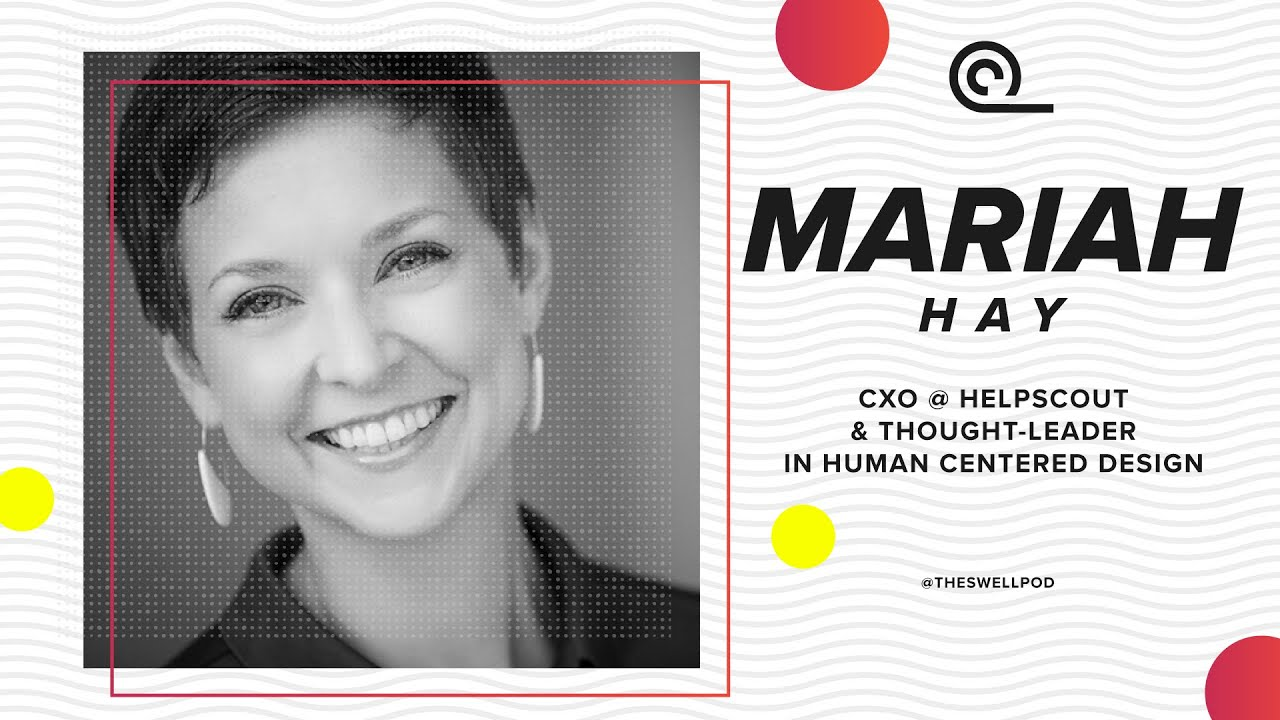 Download S:01 EP:10   Mariah Hay   THE RIGHT PROBLEM & HUMAN CENTERED DESIGN