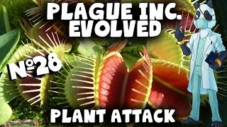 PLANT ATTACK! #28 - Plague Inc Evolved with Panda