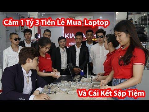 Cầm 1 Tỷ 3 Tiền Lẻ Tán Gái Mua Sập Tiệm Laptop - HuyLê ( Gãy TV Phiên Bản Việt Nam )
