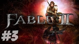 Let's Play Fable 2 - Part 3 - Dirty Leonard