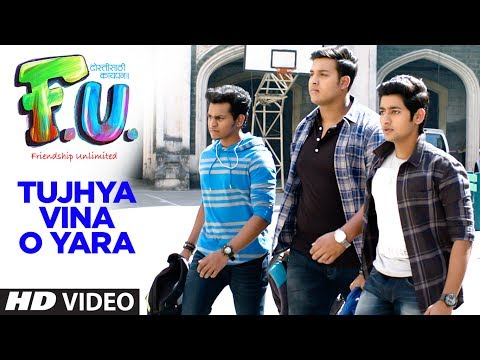 TUJHYA VINA O YARA (Video) - FU - Friendship Unlimited || तुझ्या विना - मराठी || SONU NIGAM