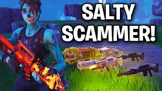 Mad Salty Scammer tente Scamming ME! 🤣😳 (Scammer Get Scammed) Fortnite Save The World