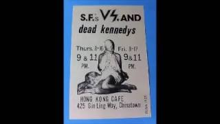 Dead Kennedys - Live @ Hong Kong Cafe, Los Angeles, CA, 8/17/79 [2ND SET]