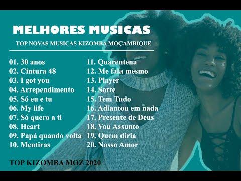 TOP NOVAS MUSICAS KIZOMBA MOÇAMBIQUE 2020/2021